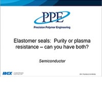 Semicon seals - purity or plasma resistance, can you have both?