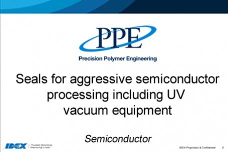 Webinar: Seals for aggressive semiconductor processes including UV vacuum equipment