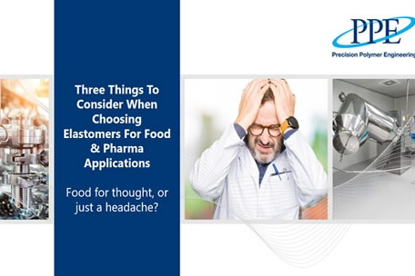 3 things to consider when choosing elastomers for food & pharma applications
